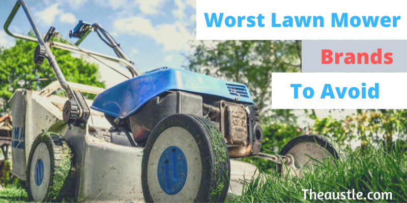 worst lawn mower brands to avoid