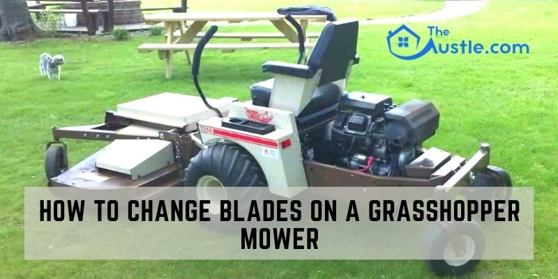How To Change Blades On A Grasshopper Mower