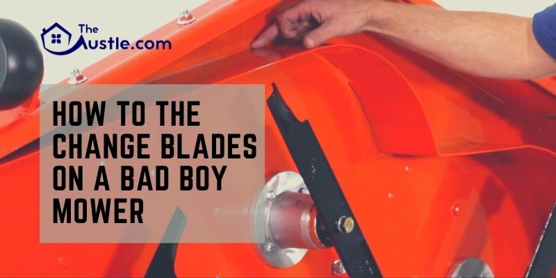 How To Change The Blades On A Bad Boy Mower