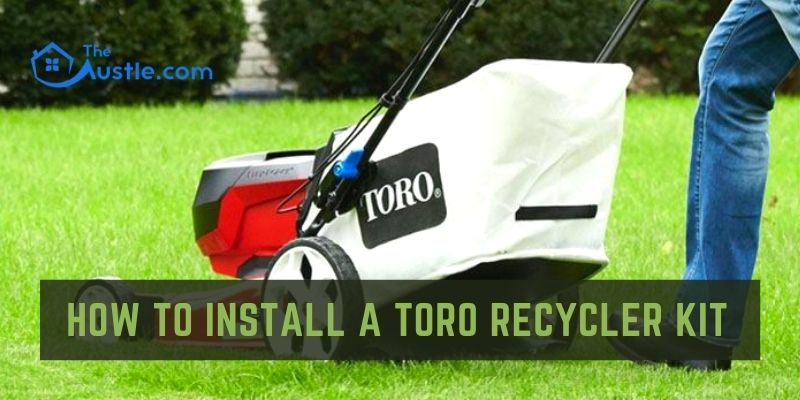 How to Install a Toro Recycler Kit