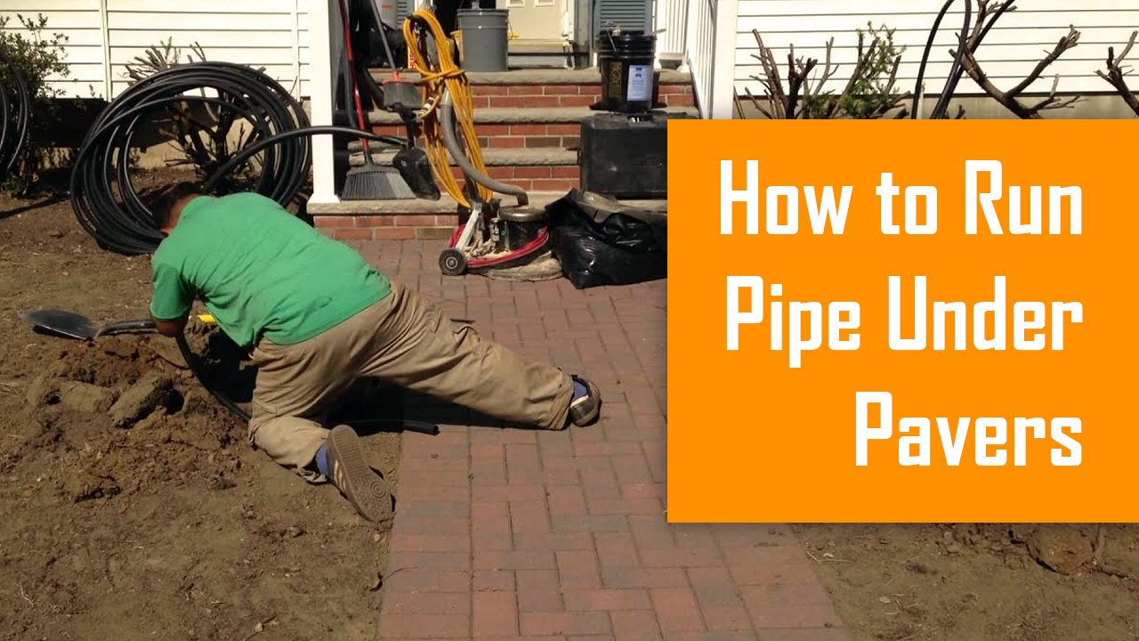 how to run pipe under pavers