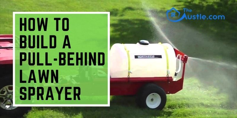 How To Build A Pull-Behind Lawn Sprayer