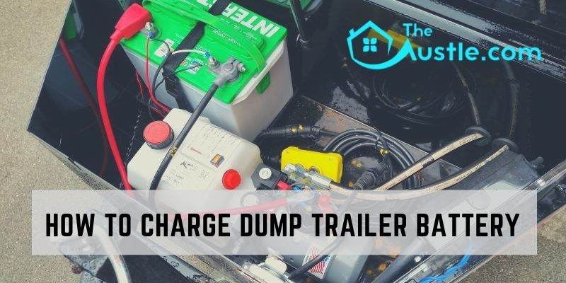 How To Charge Dump Trailer Battery