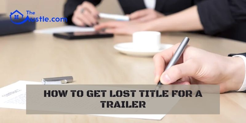 How To Get Lost Title For A Trailer