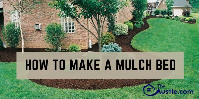 How To Make A Mulch Bed
