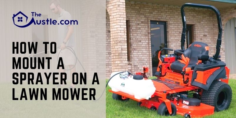 How To Mount A Sprayer On A Lawn Mower