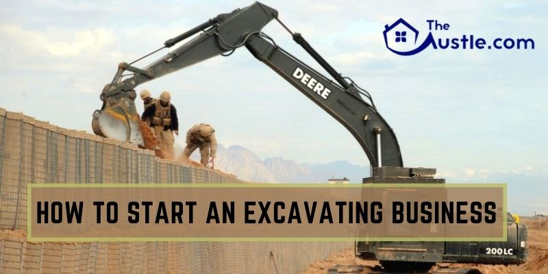 How to Start an Excavating Business