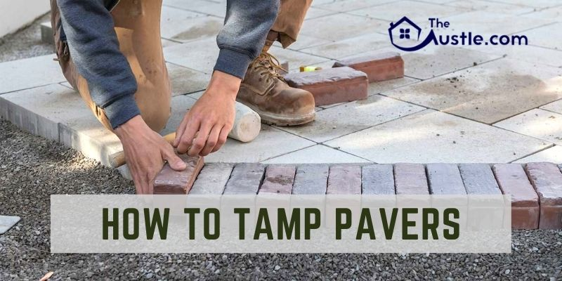 How To Tamp Pavers