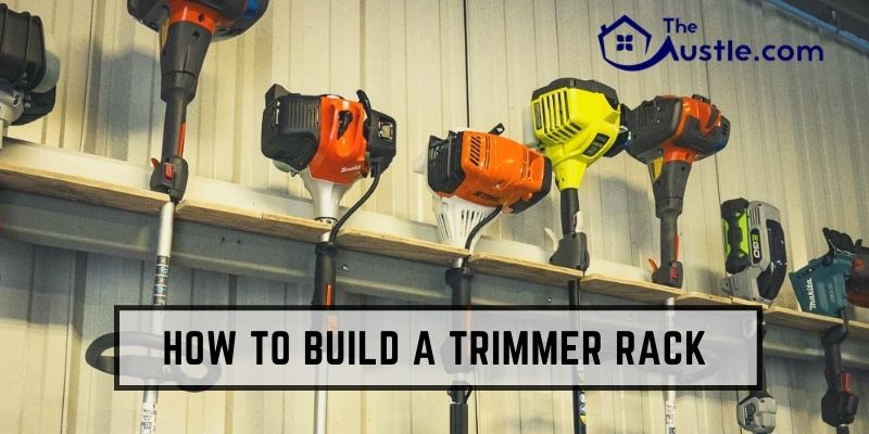 How to Build a Trimmer Rack