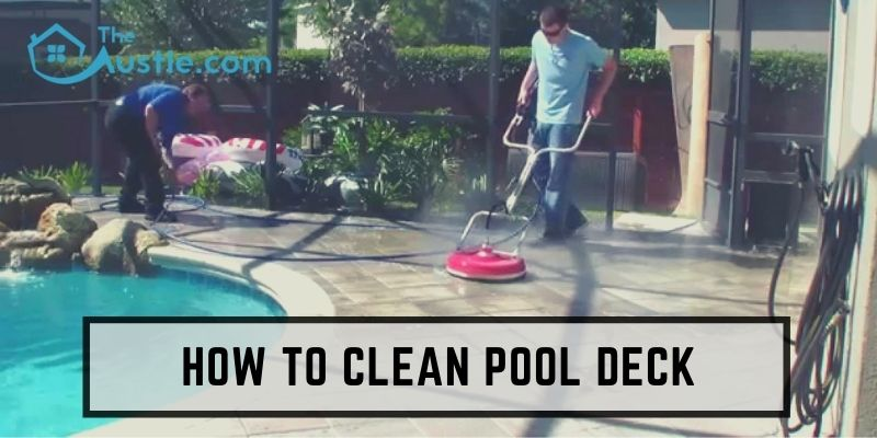 How to Clean Pool Deck