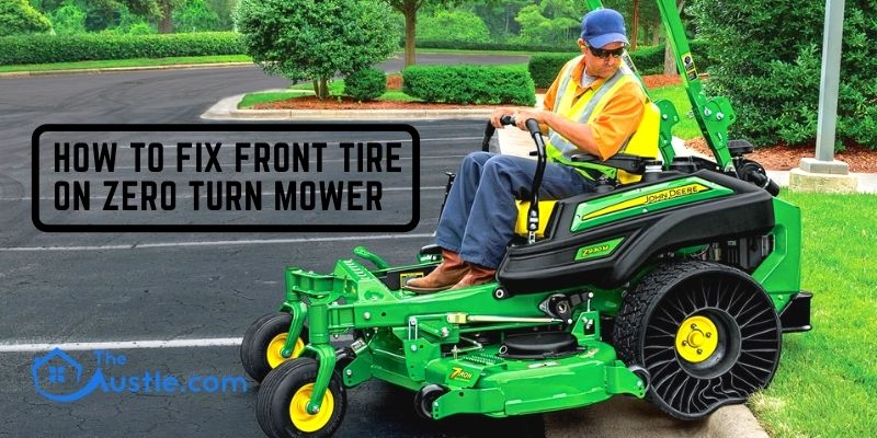 How To Fix Front Tire On Zero Turn Mower