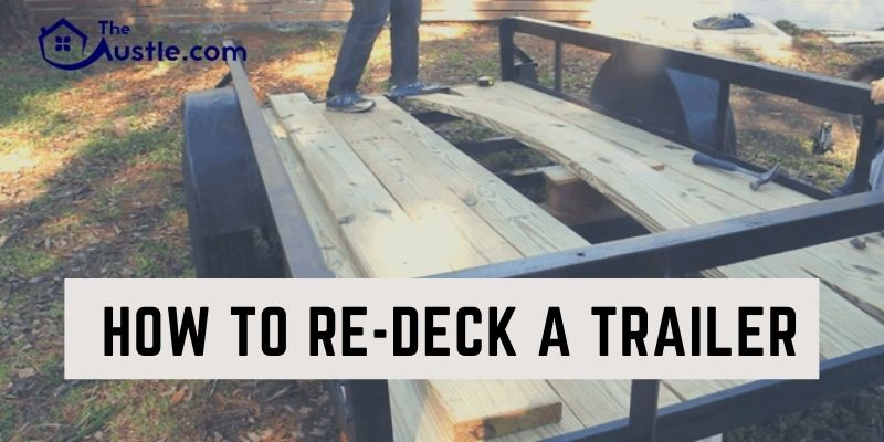 How To Re-deck A Trailer