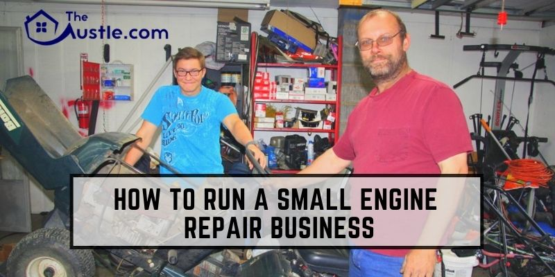 How To Run A Small Engine Repair Business
