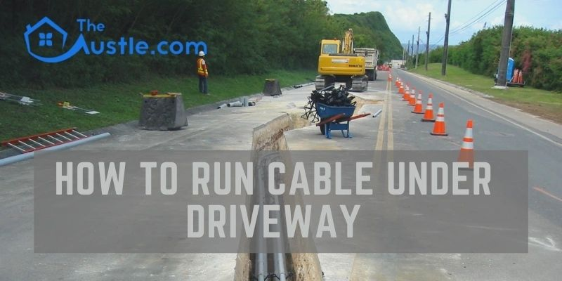 how to run cable under driveway