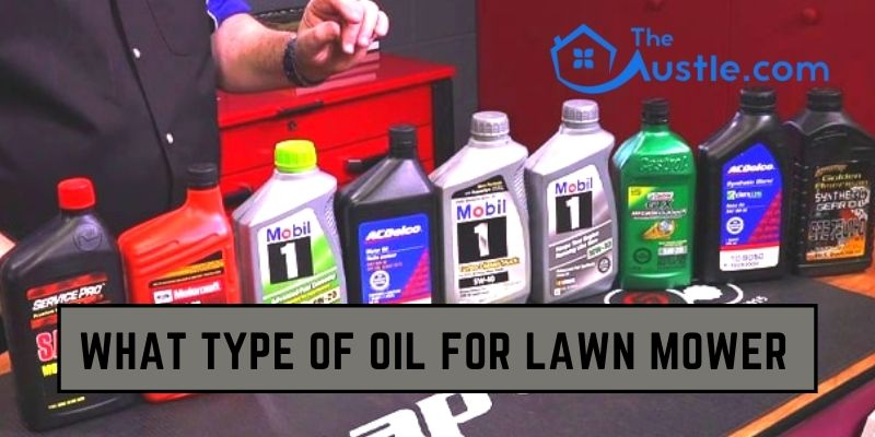what type of oil for lawn mower